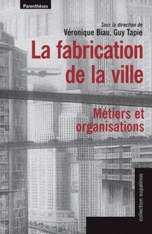La fabrication de la ville - parentheses - 9782863646519 - https://fr.calameo.com/read/005884018512581343cc0