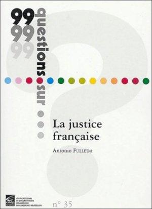 La justice française - Canopé - CRDP de Montpellier - 9782866260460 -