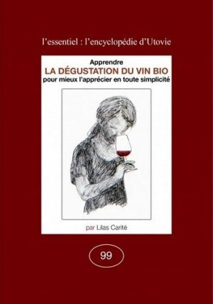 La Dégustation du vin bio - utovie - 9782868191991 -