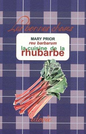 La cuisine de la rhubarbe - Utovie - 9782868193513 -