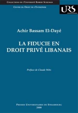 La fiducie en droit privé libanais - Presses universitaires de Strasbourg - 9782868203656 -