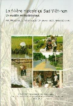 La filière rizicole au Sud Viêt-nam - presses agronomiques de gembloux - 9782870160633 -