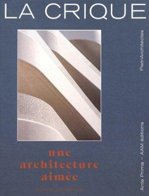 La Crique : une architecture aimée. PietriArchitectes, Edition bilingue français-anglais - aam - 9782871433477 -
