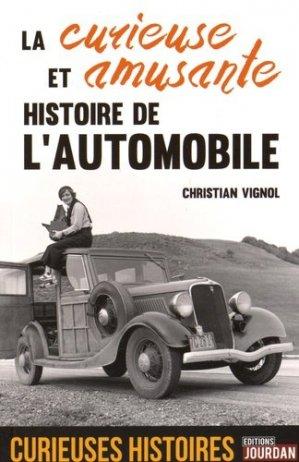 La curieuse et amusante histoire de l'automobile - jourdan - 9782874664212 -