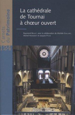 La cathédrale de Tournai à choeur ouvert - Institut du patrimoine wallon - 9782875221346 - https://fr.calameo.com/read/005884018512581343cc0
