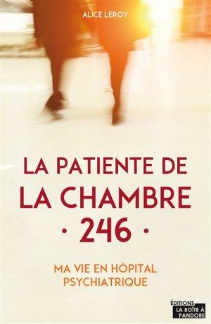 La patiente de la chambre 246 - la boîte a pandore - 9782875573339 -