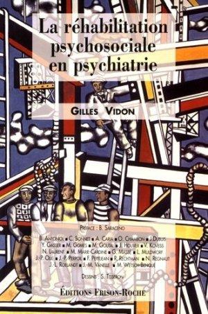 La réhabilitation psychosociale en psychiatrie - Editions Frison-Roche - 9782876712058 -