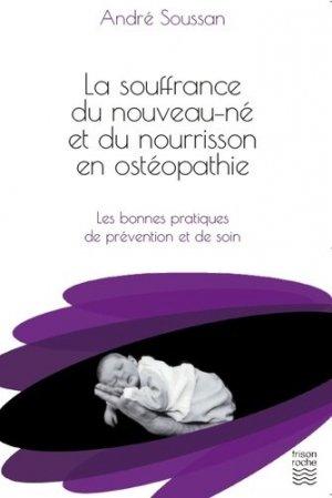 La souffrance du nouveau-né et du nourrisson en ostéopathie - frison roche - 9782876716070 -