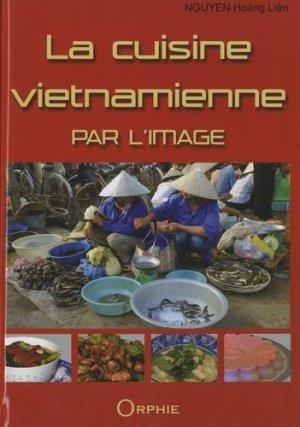 La cuisine vietnamienne par l'image - Orphie - 9782877636759 -