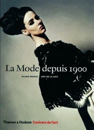La Mode depuis 1900 - thames and hudson - 9782878113686 -