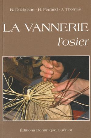 La vannerie, l'osier - dominique guéniot - 9782878254532 -