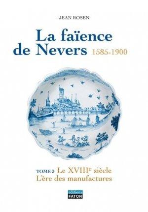 La faïence de Nevers 1585 - 1900 - faton - 9782878441437 -