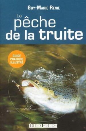 La pêche de la truite - sud ouest - 9782879013589 -