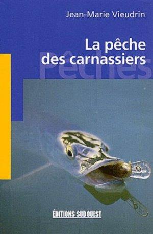 La pêche des carnassiers - sud ouest - 9782879013770 -