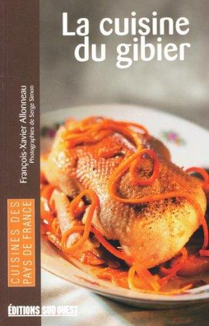 La cuisine du gibier - sud ouest - 9782879018362 -