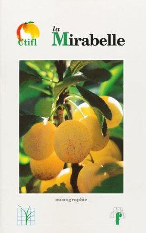La mirabelle - ctifl - 9782879110875 -