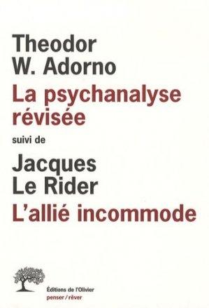 La psychanalyse révisée, suivi de L'allié incommode - de l'olivier - 9782879295633 -
