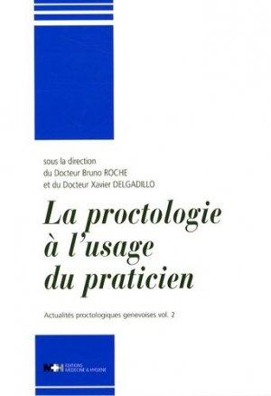 La proctologie à l'usage du praticien Vol2 - medecine et hygiene - 9782880492564 -