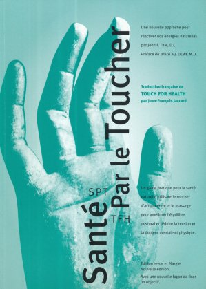 La santé par le toucher - des sciences holistiques - 9782881280030 -