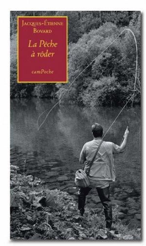 La Pêche à rôder - bernard campiche - 9782882412300 -