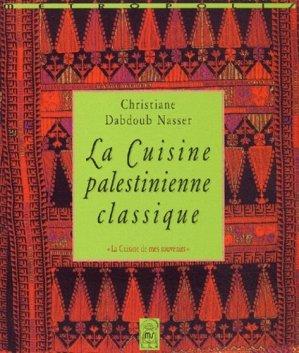 La cuisine palestinienne classique - Métropolis - 9782883401327 -