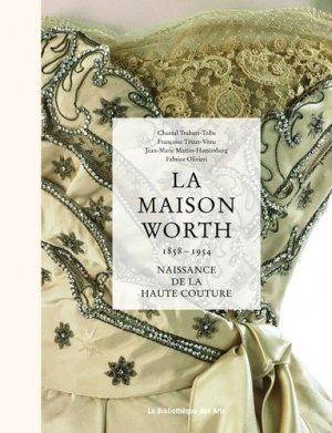 La maison Worth (1858-1954). Naissance de la haute couture - la bibliotheque des arts - 9782884532105 -