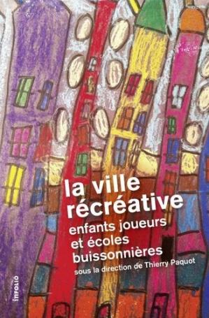 La ville récréative - infolio - 9782884747394 -