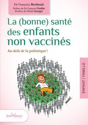 La (bonne) santé des enfants non vaccinés - jouvence - 9782889115686 -