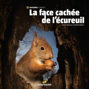 La face cachée de l'écureuil  - la salamandre  - 9782889584369 -