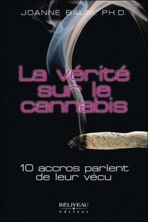La vérité sur le cannabis - beliveau - 9782890929210 -