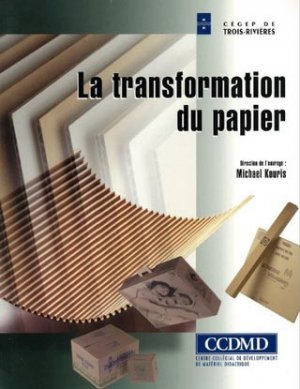 La transformation du papier - ccdmd (canada) - 9782894700952 -