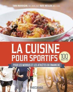 La cuisine pour sportifs - trecarre - 9782895687061