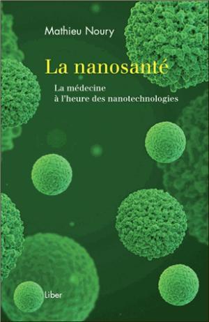 La nanosanté - liber canada - 9782895785682 -