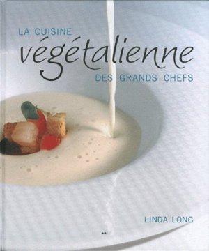 La cuisine végétalienne des grands chefs - ada - 9782896670963 -