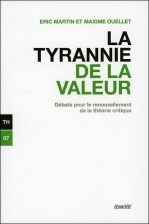 La tyrannie de la valeur - ecosociete (canada) - 9782897191535 -