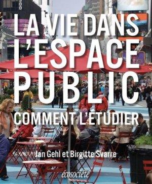 La vie dans l'espace public. Comment l'étudier - ecosociete (canada) - 9782897195106 -