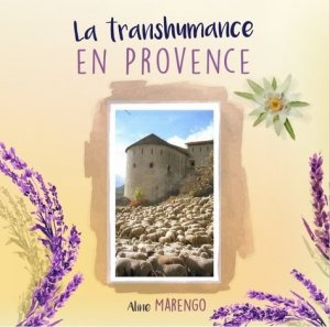La tranhumance en Provence - entreprendre - 9782900696392 -
