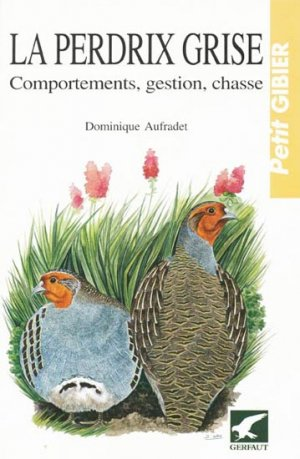 La perdrix grise - gerfaut - 9782901196587 -