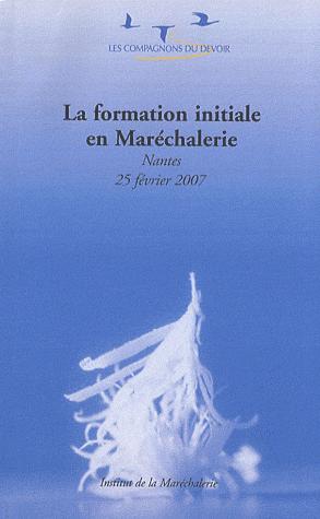 La formation initiale en maréchalerie - compagnonnage - 9782901362708 -