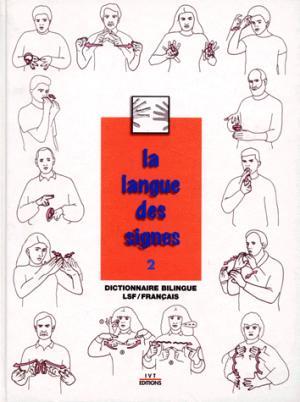 La langue des signes Tome 2 - ivt - 9782904641183 -