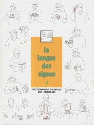 La langue des signes Tome 3 - ivt - 9782904641190 -