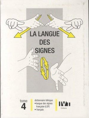 La langue des signes Tome 4 - ivt - 9782904641206