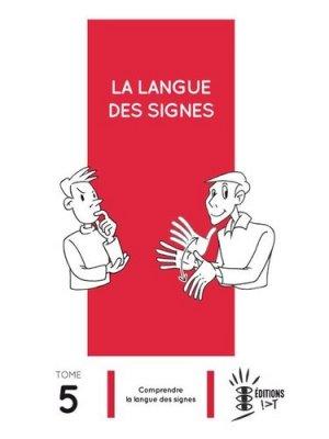 La langue des signes - Tome 5 - ivt - 9782904641244 -