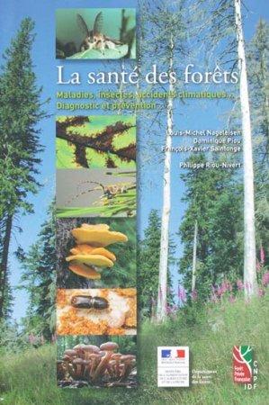La santé des forêts - idf - 9782904740954 -