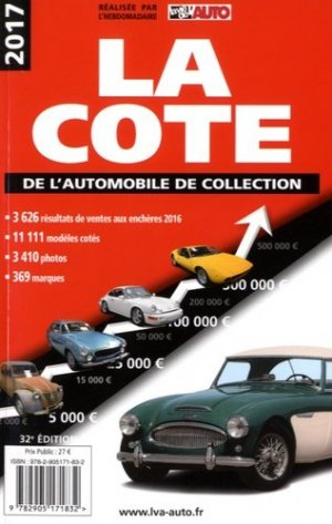 La cote de l'automobile de collection - lva (la vie de l'auto) - 9782905171832 -