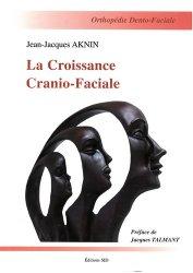 La croissance cranio-faciale - sid - 9782905302458 -