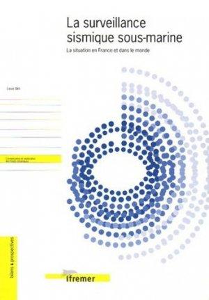 La surveillance sismique sous-marine La situation en France et dans le monde - ifremer - 9782905434999 -
