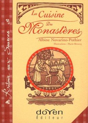 La cuisine des monastères - Doyen Editeur - 9782905990150 -