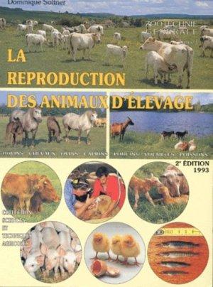La reproduction des animaux d'élevage tome1 - sciences et techniques agricoles - 9782907710121 -