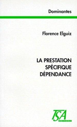 La prestation spécifique dépendance - Droit et Société - 9782909340234 -